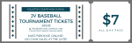 JV Baseball Tournament Tickets 3/10