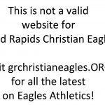 This is not a valid website for Grand Rapids Christian Eagles.