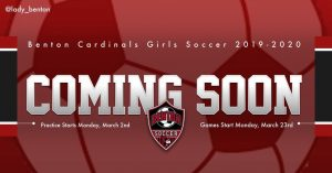 2019-2020 Benton Cardinals Girls Soccer – Coming Soon!