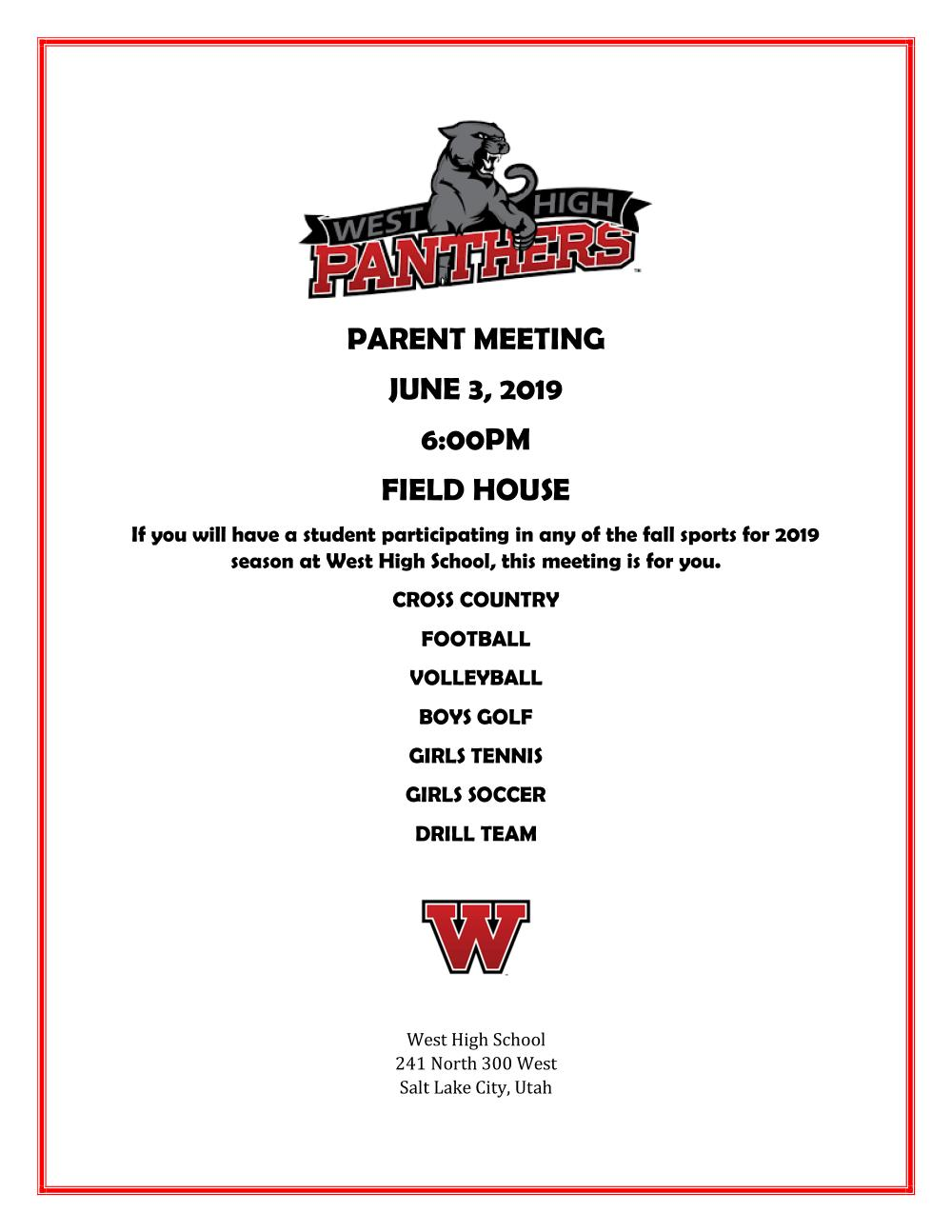 PARENT MEETING for all 2019 FALL SPORTS athletes, June 3rd