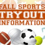 Fall Sports Tryout Information:  August 19th