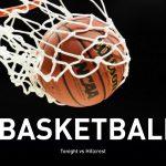 Basketball Tonight v Hillcrest