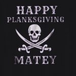 From the Entire Pirate Community – Have a Great Thanksgiving!