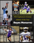Reyes Monarrez is a PHS Sophomore Scholar Athlete of the Year!