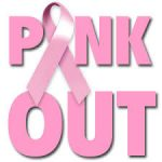 PINK OUT FOR CANCER AWARENESS!