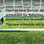 Fairview Soccer Jamboree Postponed