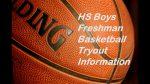 HS Basketball: Reminder Freshman Basketball Tryouts