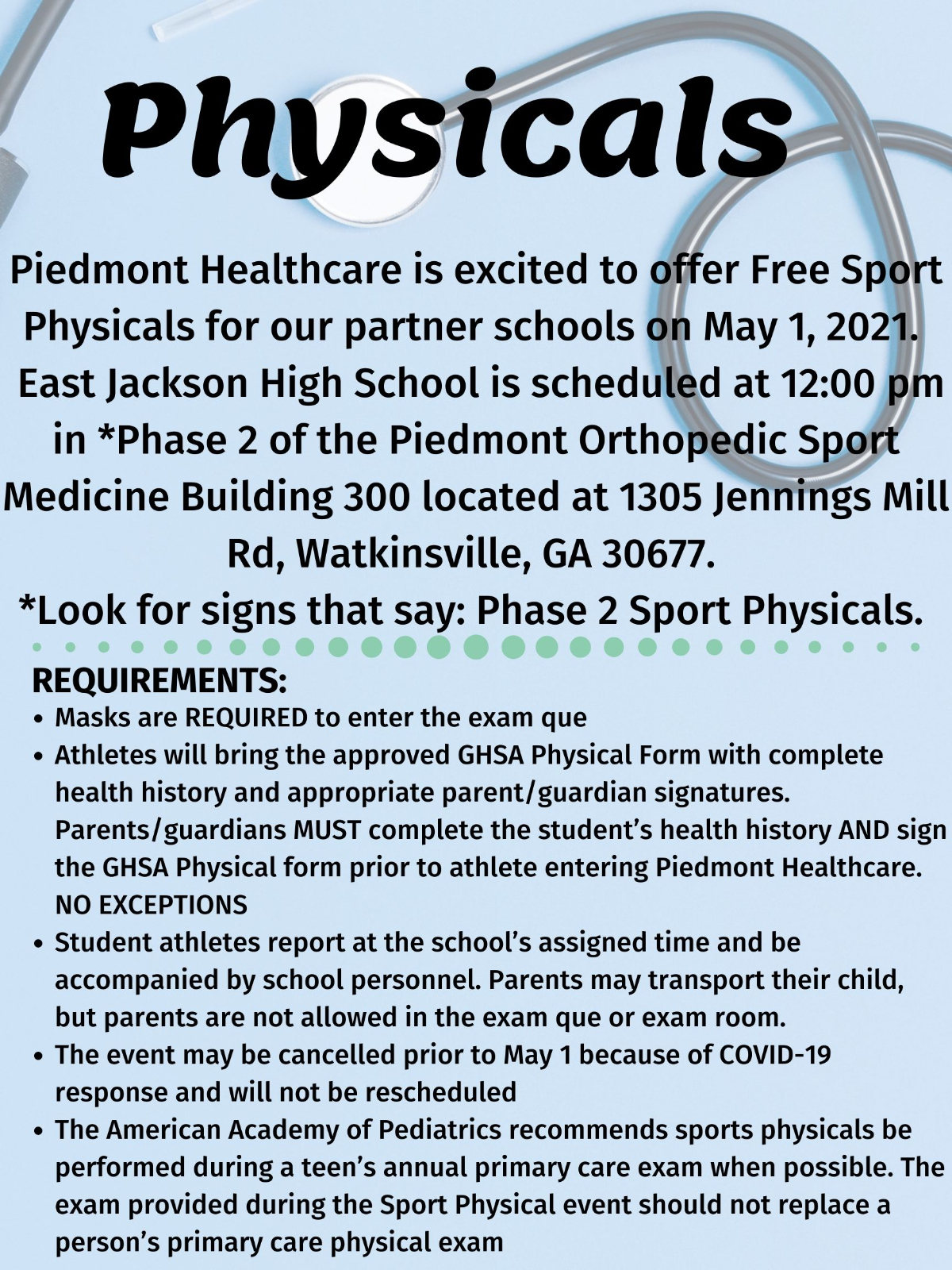 Piedmont Healthcare is excited to offer Free Sport Physicals for our partner schools on May 1, 2021. East Jackson High School is scheduled at 12_00 pm in _Phase 2 of the Piedmont Orthopedic Sport Medicine Buil (1)