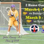 2 Home Games – Mar. 6 (Bishop Chatard) and Mar. 9 (Roncalli) for GC Lax