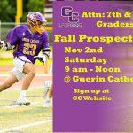 Nov 2nd – Fall Prospect Day – Attn: 7th & 8th Grade Lacrosse
