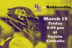 GC Boys Lacrosse vs Noblesville – Friday Night under the Lights.