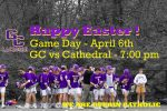 GC vs Cathedral on April 6th – HOME Game – Boys Lacrosse