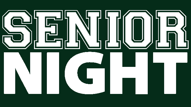 Senior Nights This Week!!
