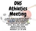 DHS Athletics Parent Meeting Tonight 6pm!
