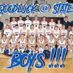 Good Luck at State Boys!