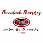 Throwback Thursday – 2017 Football Semi-State Championship