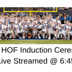 2005 State Championship HOF Induction Live Streamed