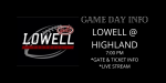 Lowell vs Highland Pre-Sale E-Tickets Available