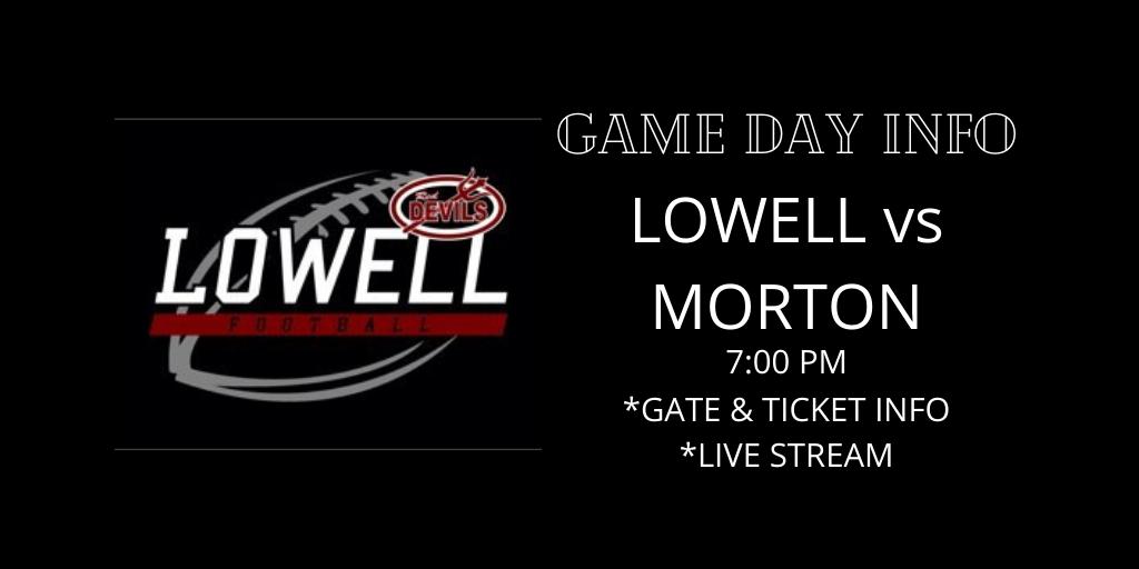 Lowell vs Morton Game Day Info