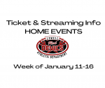 Ticket & Live Streaming Info for Home Events Week of Jan. 11-16