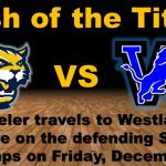 @WheelerHoops travels to @WestlakeHoops on Friday, Dec. 9th
