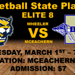 State Playoffs – Boys Basketball Elite 8 @WheelerHoops @McEachernBBall