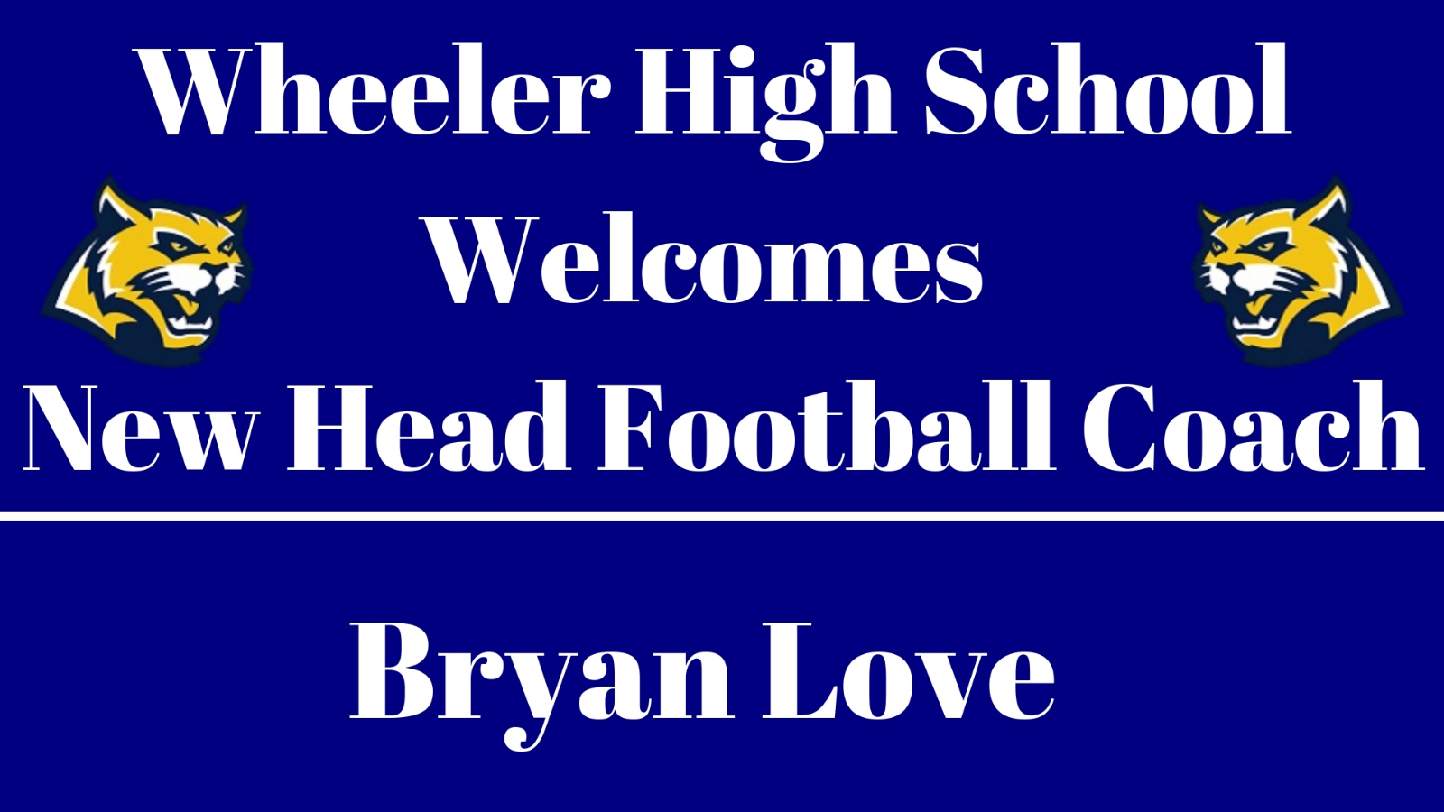 New Head Football Coach Bryan Love