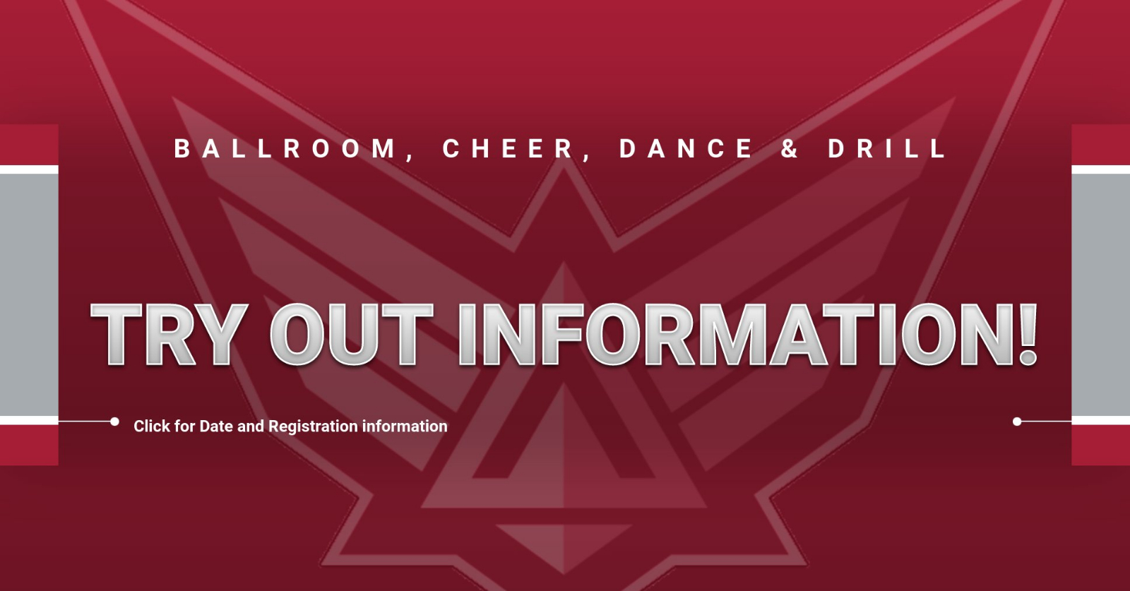 Ballroom, Cheer, Dance and Drill Tryout information!