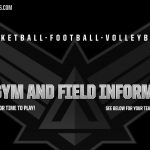 OPEN GYMS AND FIELD SCHEDULES FOR APRIL AND MAY!