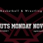 Basketball & Wrestling TRYOUTS  November 11th