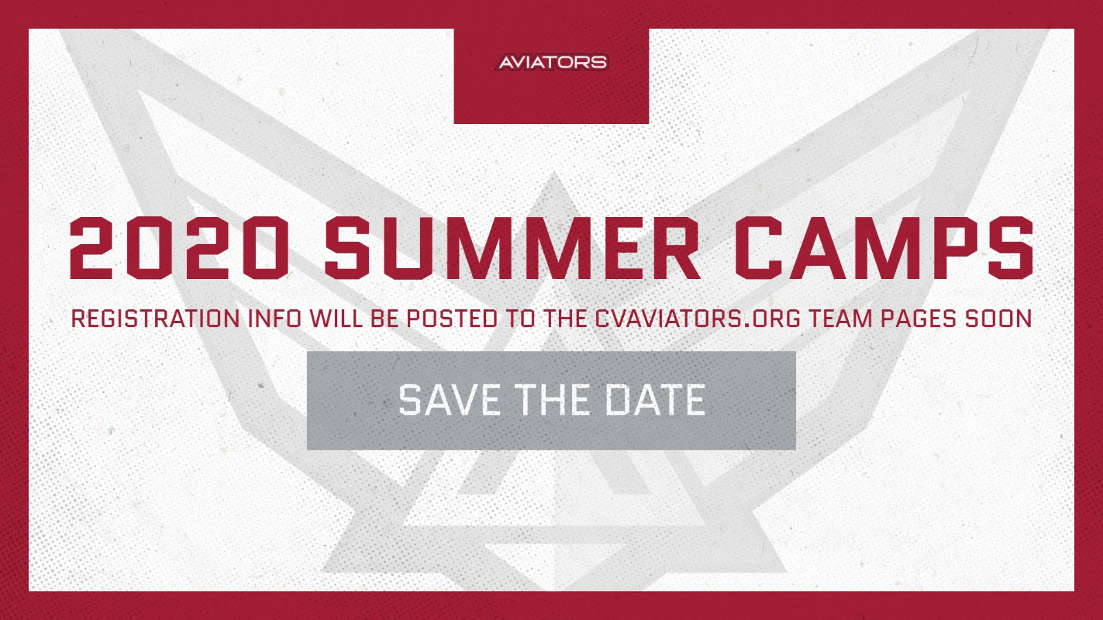 Save the Date – 2020 Summer Team and Youth Camps