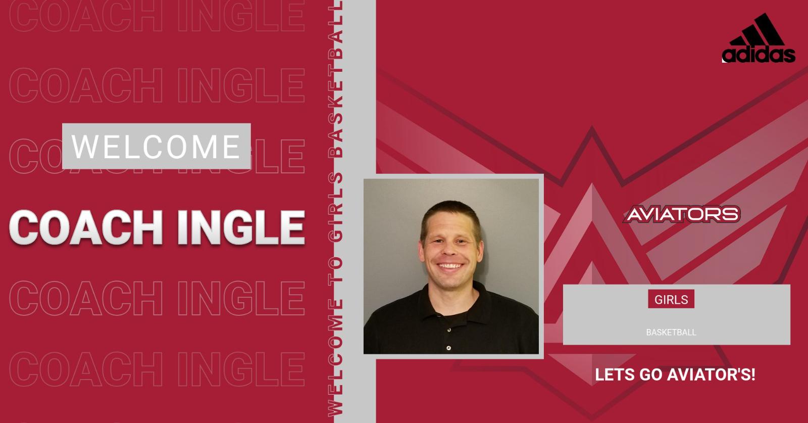 Meet Tony Ingle Jr. New Girls Basketball Coach
