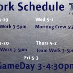 Work Schedule 4-29 through 5-3