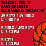 Boys & Girls Basketball Game Changes for Tuesday, 12/17 v DALLAS