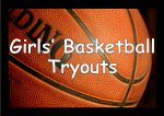 DHS Varsity  GIRLS' Basketball Tryouts