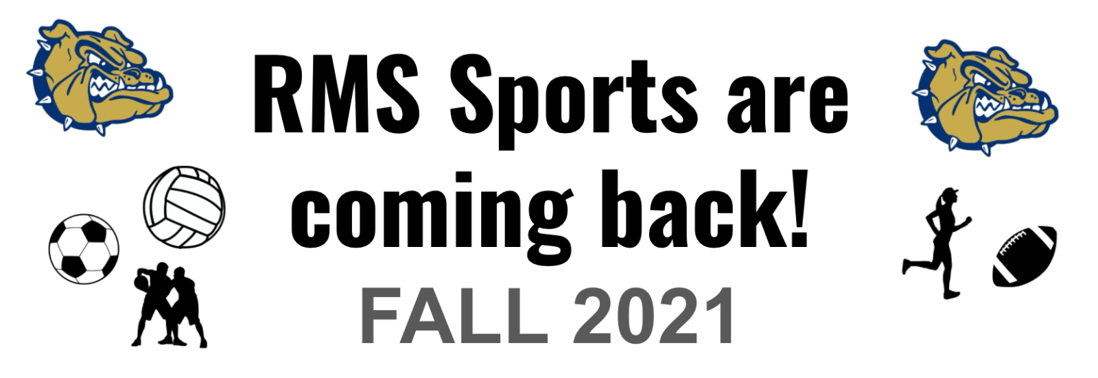 Athletics are Returning at RMS!