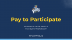 Pay to Participate Information