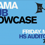 Drama Club Showcase May 10 7:00pm