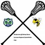 Boys Lacrosse Regional Quarterfinals Tonight