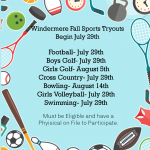 Fall Sports Tryouts and/or  First Day of Practice