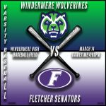 Varsity Baseball vs Fletcher