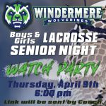Boys & Girls Lacrosse Senior Night Watch Party