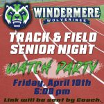 Track & Field Senior Night Watch Party