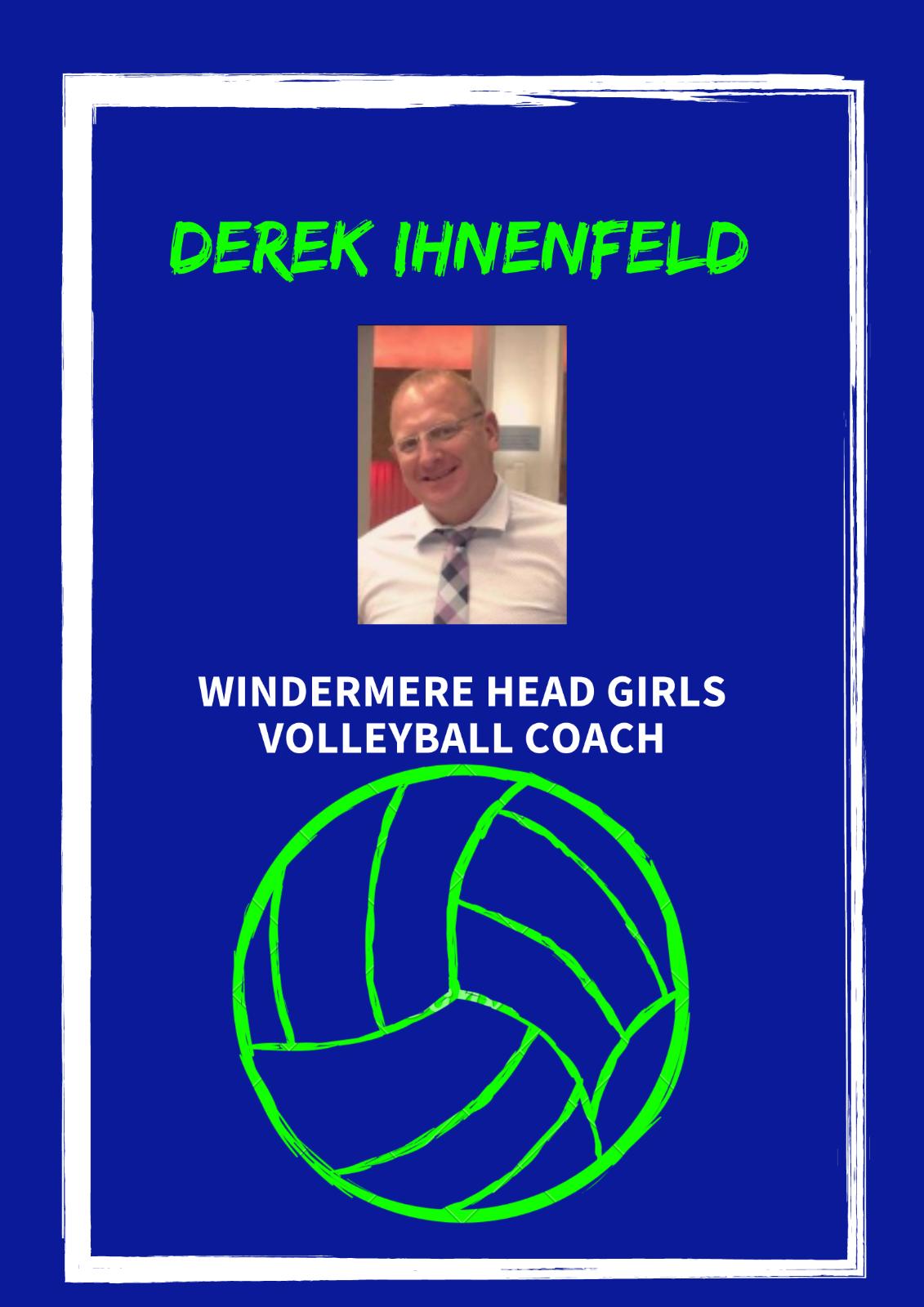 New Head Girls Volleyball Coach-Derek Ihnenfeld