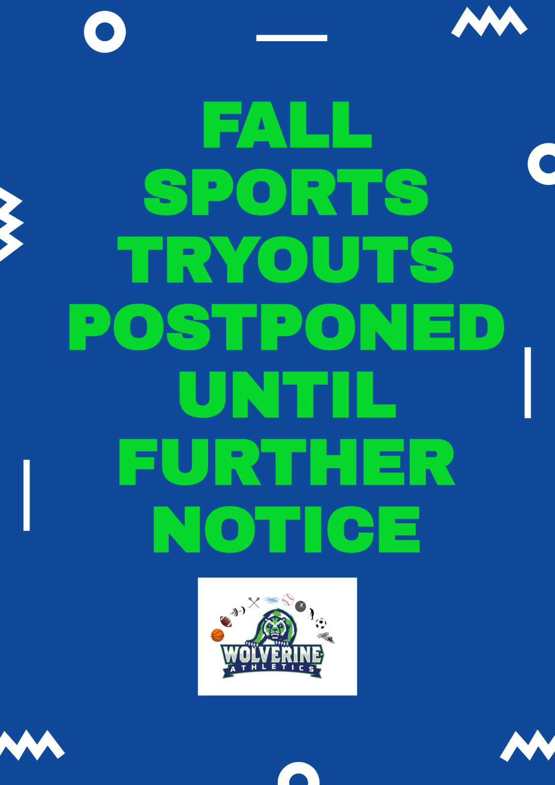 Fall Sports Tryouts Postponed Until Further Notice