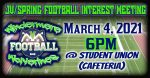 JV/ Spring Football Interest Meeting on March 4th