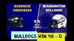 Washington Bulldogs vs Kendrick Cherokees 9/11/2020 @ 7:00pm