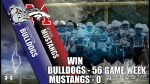 BTW BULLDOGS vs McNair Mustangs Friday, October 30,2020 @ 5:30pm