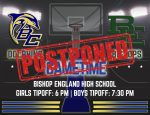 Basketball Games Tonight (1.12) at Bishop England Postponed!
