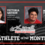 And the Larry H. Miller in Sandy October Athlete of the Month is….